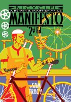Bicycle! : a repair & maintenance manifesto