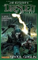 Jim Butcher's the Dresden files. Ghoul goblin, Volume 1
