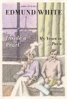 Inside a pearl : my years in Paris