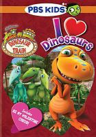Dinosaur train - i love dinosaurs