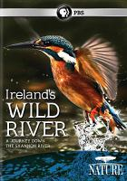 Ireland's wild river : a journey down the Shannon River
