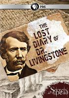 Secrets of the dead - the lost diary of dr. livingstone