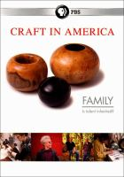 Craft in America. Family