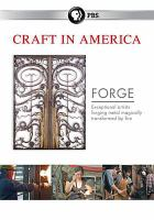 Craft in America. Forge.
