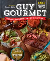 Guy gourmet : great chefs' amazing meals for a lean & healthy body