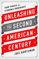 Unleashing the second American century : four forces for economic dominance