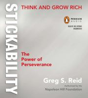 Think and grow rich stickability : [the power of perseverance]