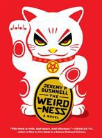The weirdness : a novel