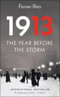 1913 : the year before the storm