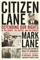 Citizen Lane : defending our rights in the courts, the capitol, and the streets