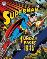 Superman : Sunday pages : 1943-1946
