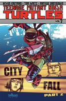 Teenage Mutant Ninja Turtles 7 : City Fall