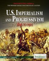 U.S. imperialism and progressivism : 1896 to 1920