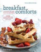 Breakfast comforts : enticing recipes for the morning