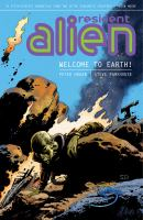 Resident alien. [Volume 1], Welcome to Earth!