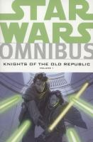 Star Wars Omnibus : Knights of the Old Republic. Volume 1