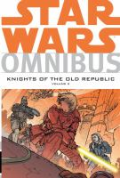 Star Wars omnibus, knights of the old republic. Knights of the Old Republic Volume 2.