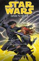 Star wars, dawn of the Jedi. Book three, Force war