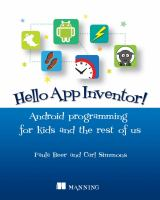 Hello App Inventor! : Android programming for kids and the rest of us