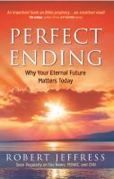 Perfect ending : why your future matters today