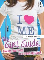 The girl guide : finding your place in a mixed-up world