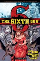The sixth gun. Book 6, Ghost dance