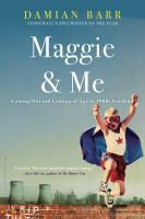 Maggie & me : coming out and coming of age in 1980s Scotland