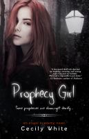 Prophecy girl : an Angel Academy novel