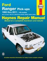 Haynes Repair Manual Ford Ranger Pick-ups : 1993 Thru 2011 All Models - Also Includes 1994 Thru 2009 Mazda B2300, B2500, B3000, B4000