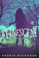 Evanescent : the chronicles of Nerissette