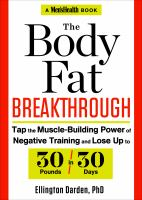 The body fat breakthrough : tap the muscle-building power of negative training and lose up to 30 pounds in 30 days