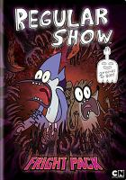 Regular show. Fright pack