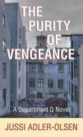 The Purity of Vengeance : A Department Q Novel