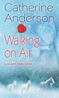 Walking on air : a Valence family novel