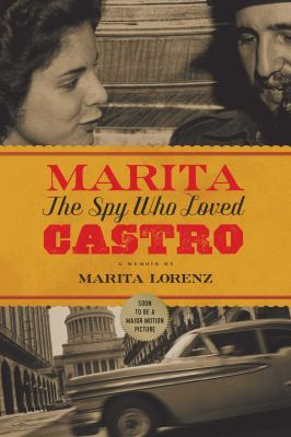Marita: The Spy Who Loved Castro
