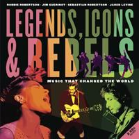 Legends, icons, & rebels : music that changed the world