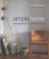Simple home : calm spaces for comfortable living