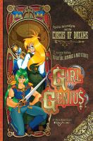 Girl genius. [Book four], Agatha Heterodyne & the Circus of Dreams : a gaslamp fantasy with adventure, romance & mad science