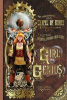 Agatha Heterodyne & the Chapel of Bones :  Girl Genius #1