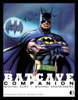 The Batcave companion : an examination of the