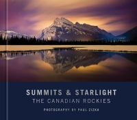 Summits and Starlight : The Canadian Rockies