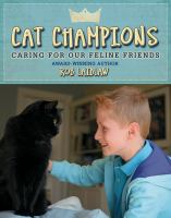 Cat champions : caring for our feline friends