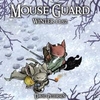 Mouse Guard :   winter 1152.