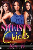Sheisty chicks