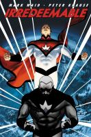 Irredeemable. Volume 1