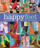 Happy feet : unique knits to knock your socks off