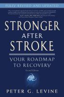 Stronger after stroke : your roadmap to recovery