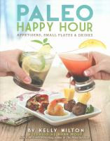 Paleo Happy Hour : Appetizers, Small Palets & Drinks