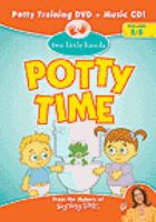 Potty time potty training made fun and easy!