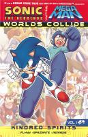 Sonic the Hedgehog Mega Man : worlds collide. Volume one, Kindred spirits